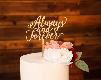 Always and Forever Laser Cut Wood Cake Topper/Wedding/Anniversary/Bridal Shower