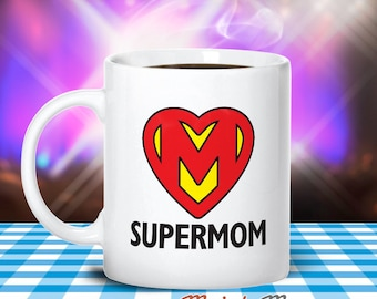 Mom Gift, Super Mom, Mother's Day, Mom Mug, Birthday Gift For Mom! Mom, Mom Birthday, Gift For Mom! Present For Mom, Awesome Mom
