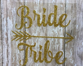 Bride Tribe Iron on Decal/DIY Bridal Party Shirts/ DIY Bachelorette Party Shirt/ Wedding Party Decal/ DIY Bride Tribe Tee/ Wedding Tee Decal