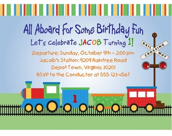 TRAIN INVITATION 1st Birthday/ Printable Digital File/ First Birthday or Any Age Personalized Party/Matching Cupcake Toppers, Favor Tags