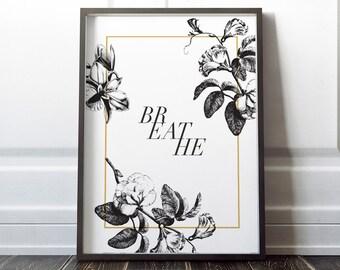 Modern Botanical Breathe print decor printable wall art DIY gift poster digital download instant printable 16x20