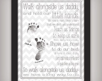 Walk Alongside Us, Daddy - 8x10 Printable Art - INSTANT DOWNLOAD - Personalize with your children's prints - First Father's Day Gift!