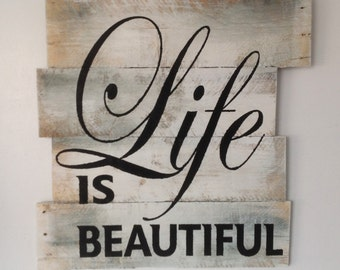 Life Is Beautiful Wooden Signs Pallet Board Sign Decor Cottage Signs Wall Decor Wall Hanging Gift Fo Him Gift For Her Inspirational Quote