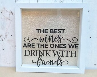 The Best Wines Are The Ones We Share With Friends | Cork Box | Cork Shadow Box | Cork Collection | Bestie gift | Friend Gift |Cork Drop Box