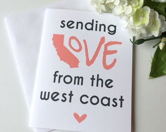 California Card - Sending Love from the West Coast - California State Love - California Dreaming - Hello California - West Coast