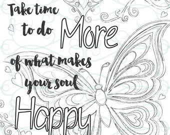 Adult Inspirational Coloring Page printable 01-Make your Soul Happy