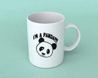 I'm A Panda!!! Mug | Humor Cute Gift