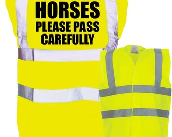 Horses Please Pass Carefully Hi Viz Safety Vest Waistcoat Visibility Horseriding/Equine/Equestrian Vest