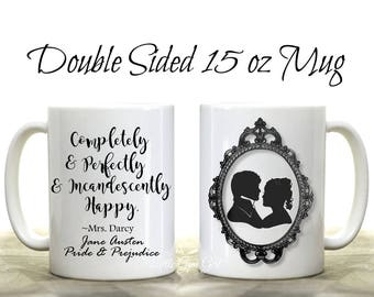 Jane Austen Coffee Mug - Pride and Prejudice Gifts - Jane Austen Quote Coffee Cup - Jane Austen Gifts Anniversary Gift for Her