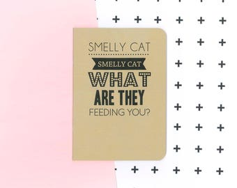 Smelly cat notebook