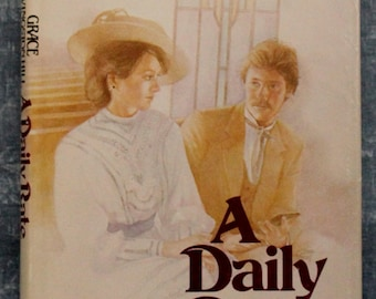 A Daily Rate (Grace Livingston Hill #4 Classic Series) published in 1982 hardcopy by Robert L. Munice Publishing Inc.