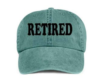 RETIRED RETIREE RETIREMENT Baseball Style Cap Hat Vinyl Print