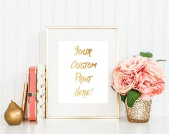 Request a Custom Foil Art Print!