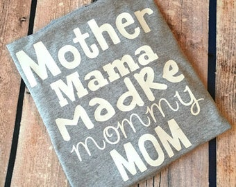 Mother Mama Madre Mommy Mom Shirt - Mom Life Shirt - Mommy Shirt - New Mom Shirt