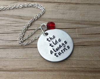 """Tide Turns Inspiration Necklace- """"the tide always turns"""" with an accent bead of your choice- Hand-Stamped Necklace"""