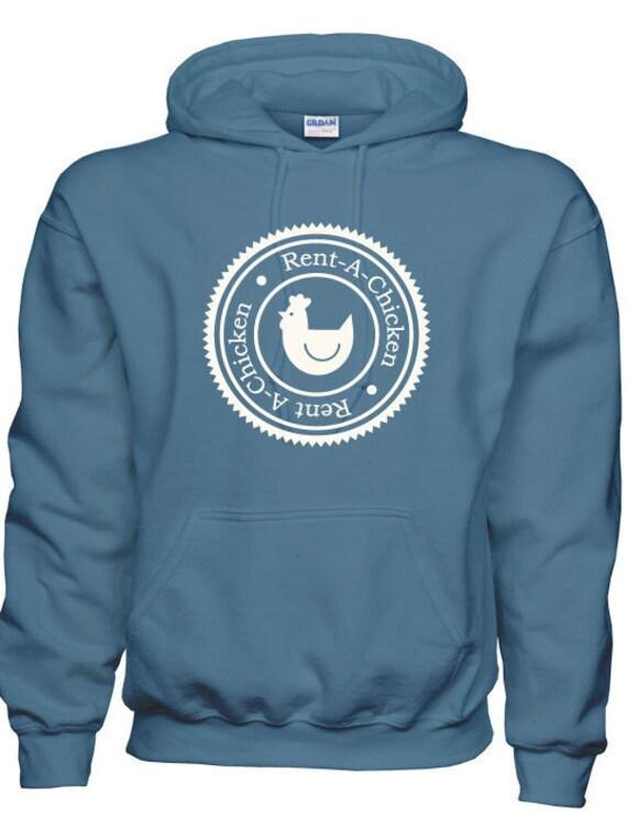 Rent A Chicken Hoodie Sweatshirt Unisex Men's Women's Green or Indigo z6mmR