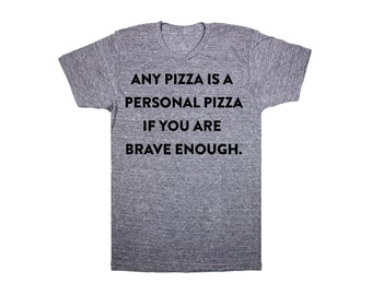 ANY PIZZA is PERSONAL Tri-blend shirt