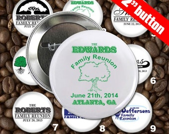 100 Family Reunion Personalized Custom 2 inch Pin Back Button Set - Wholesale Pricing
