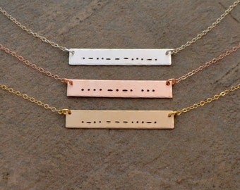 Morse Code Necklace - Rose Gold Morse Code Bar Necklace - Gold Filled Morse Code Necklace - Sterling Morse Code Necklace - Hidden Message