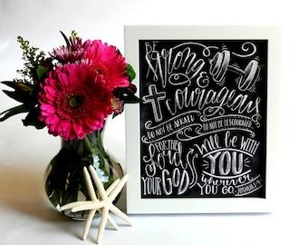 Be Strong And Courageous Print, Joshua 1 9, Bible Verse Sign, Scripture Sign, Bible Verse Art, Chalkboard Sign, Chalk Art Print , scripture