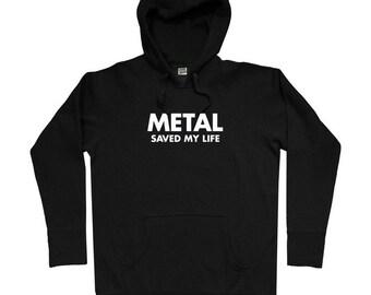 Metal Saved My Life Hoodie - Men S M L XL 2x 3x - Heavy Metal Hoody Sweatshirt - 4 Colors