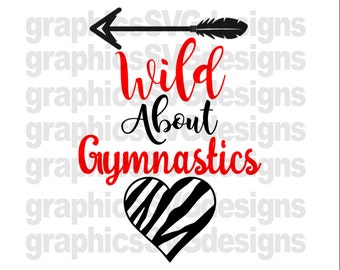 Wild About Gymnastics SVG File For Cricut and Cameo DXF for Silhouette Studio Cutting File Zebra Print svg, Cheer svg files, cricut files