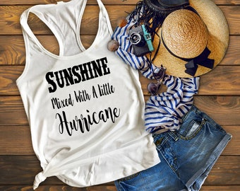 Sunshine Mixed With A Little Hurricane Country Tank Top Country Shirt Southern Shirt Concert Drinking Southern