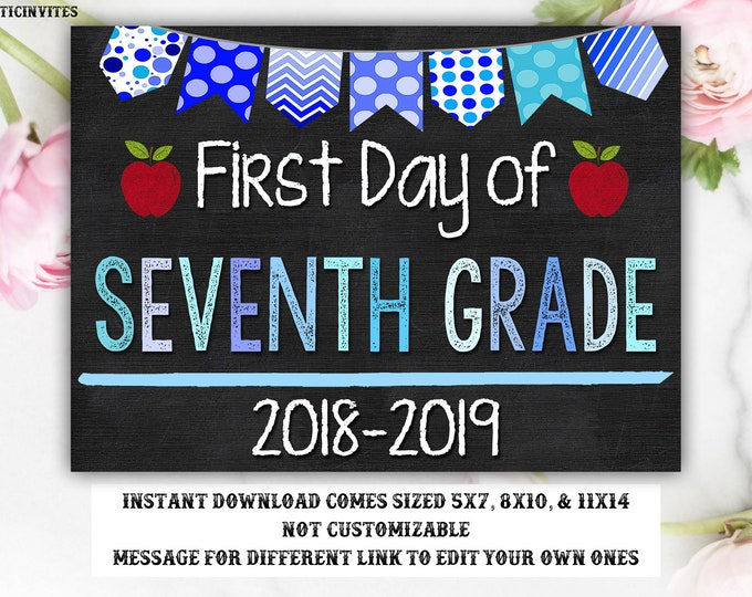 First Day of School Sign, First day of Seventh Grade Sign, 7th Grade, Seventh Grade, Chalkboard Sign, INSTANT Download, Boy, Blue, Digital