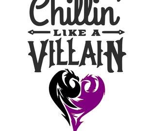 Disney Descendants | Chillin' Like a Villain Digital SVG File!