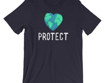 Protect Earth Shirt - Earth Day - Earth Day Shirt - Save The Earth - Earth Shirt - Climate Change Shirt - Earth Day Tee