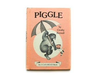 Piggle | by Crosby Bonsall | An I Can Read Book | Vintage Children's Book | Hardcover | Harper & Row | 1973 | First Edition