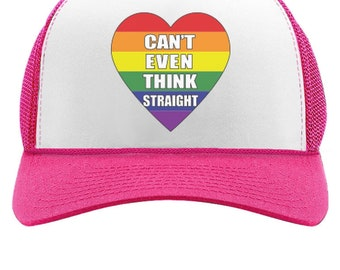 Can't Even Think Straight Trucker Hat Gay Lesbian Equality Trucker Hat Mesh Cap