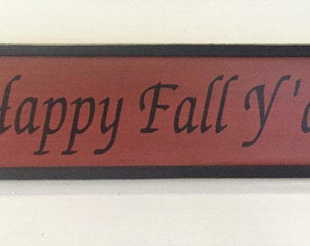 Happy Fall Y'all. Fall Decor. Fall Sign. Welcome Fall. Fall. Autumn. Happy Fall. Fall Y'all. Fall Signs. Fall Wreath Sign. Fall Welcome.