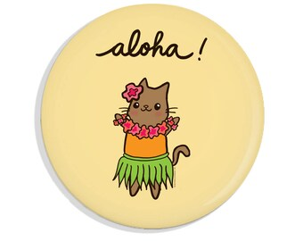 Cute Pin Aloha Hawaii Cat Magnet Hula Cat Hula Girl Hawaiian Cute Gift Grass Skirt Flower Lei Mirror or Pinback Button