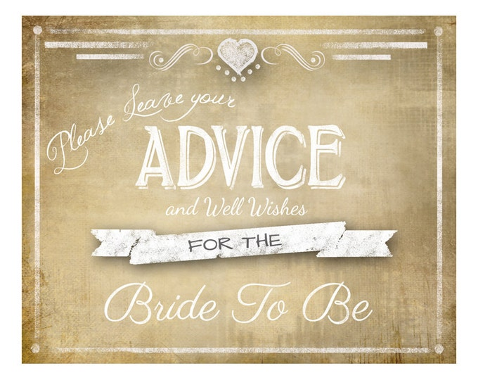 Printable Vintage Wedding Shower Sign-ADVICE for the Bride to Be sign - 5x7, 8x10 or 11 x 14 - instant download digital file - DIY