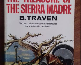 The Treasure of the Sierra Madre by B.Traven