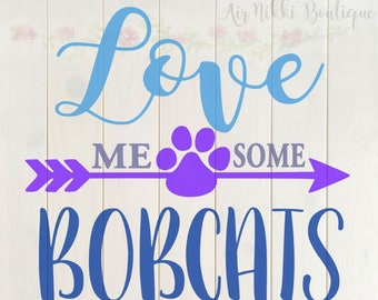 Love Me Some Bobcats SVG, PNG, DXF files, instant download