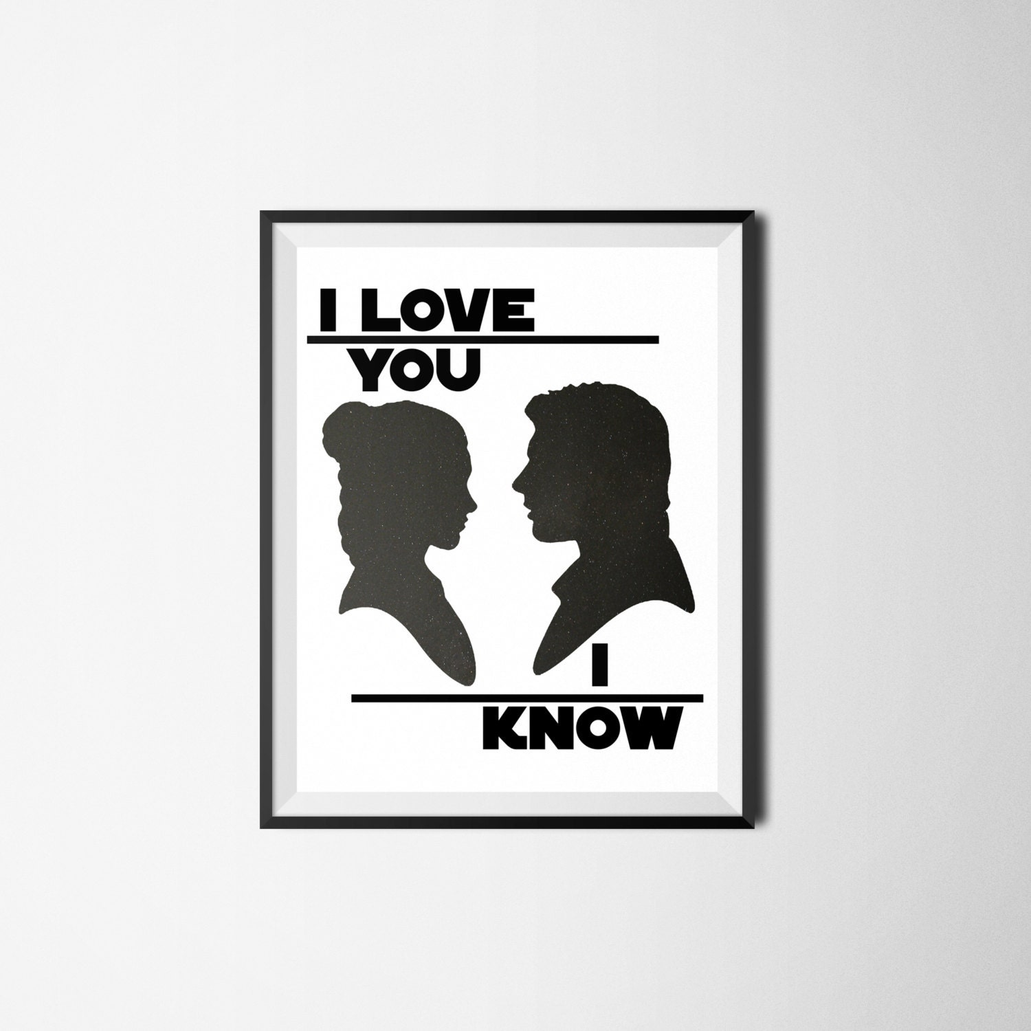 Star Wars Love Quotes Star Wars I Love You I Know Print Movie Quote