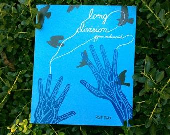 Long Division, Part Two: A mini comic / zine