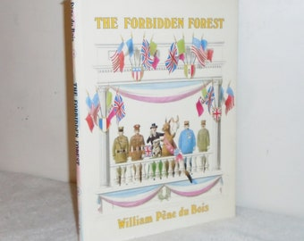 1978 The Forbidden Forest HC Book w Dust Jacket by William Pene Du Bois, Harper & Row