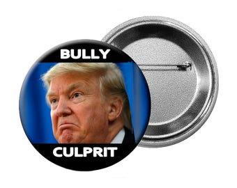 "Funny Trump Nickname Pins or Magnets - 6 Different ""Anti-Trump"" Designs Choose various quantities of L Buttons, L Magnets or Small Buttons"