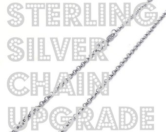 sterling silver chain upgrade