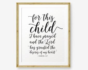For This Child I Have Prayed Printable, 1 Samuel 1:27 Bible Verse printable, Nursery wall art, New Baby Gift