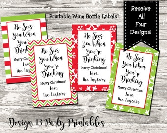Christmas Printable Wine Bottle Labels He Sees You When You're Drinking Digital