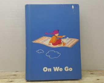 On We Go, 1966, Reading for Meaning, vintage school book, text book, vintage kids book