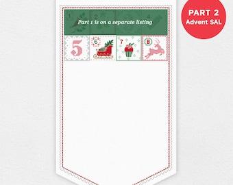 Advent Calendar SAL - Part 2 of 7 | PDF Cross Stitch Chart pattern - Christmas - xmas - digital - stitch a long