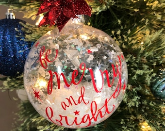 Be Merry & Bright Christmas Ornament