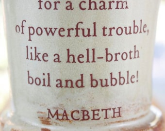 MUG: Double, Double, Toil and Trouble...  Shakespeare's Macbeth's Witches' Brew.
