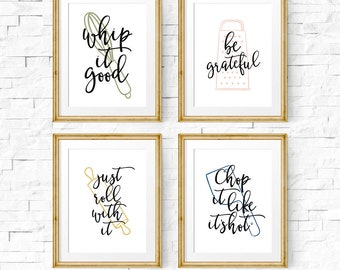 Kitchen art set, Set of 4 prints, Kitchen quote, Whip it good, Be Grateful, Chop it like its hot, Kitchen printable, Kitchen print set