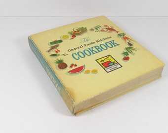 1959 General Foods Kitchens Cookbook - Vintage Cook Book 1950s Cookbook Midcentury Cookbook Classic Cookbook